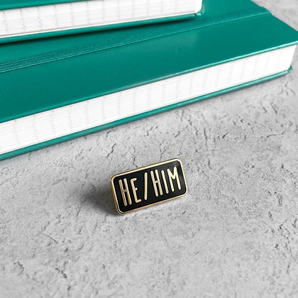 He/Him Pronoun Enamel Pin Badge