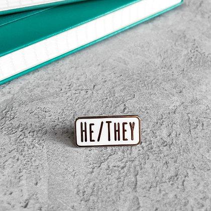He/They Pronoun Enamel Pin Badge