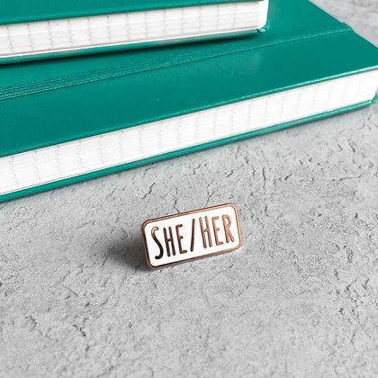 She/Her Pronoun Enamel Pin Badge
