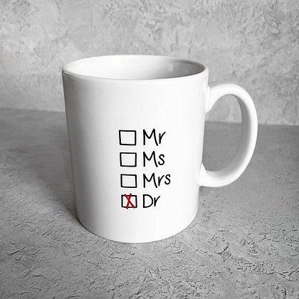 Doctor / PhD Mug