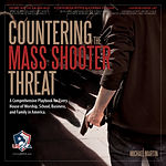 Matt Culhane USCCA Countering the Mass Shooter Threat
