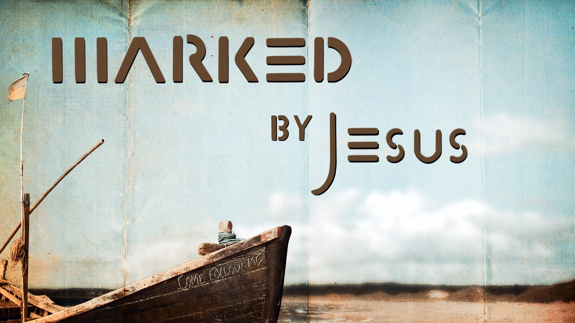 Marked by Jesus Part II