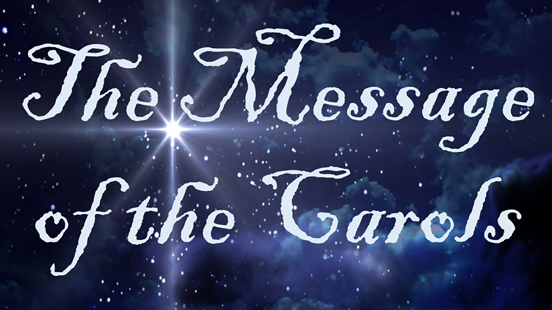The Message of the Carols