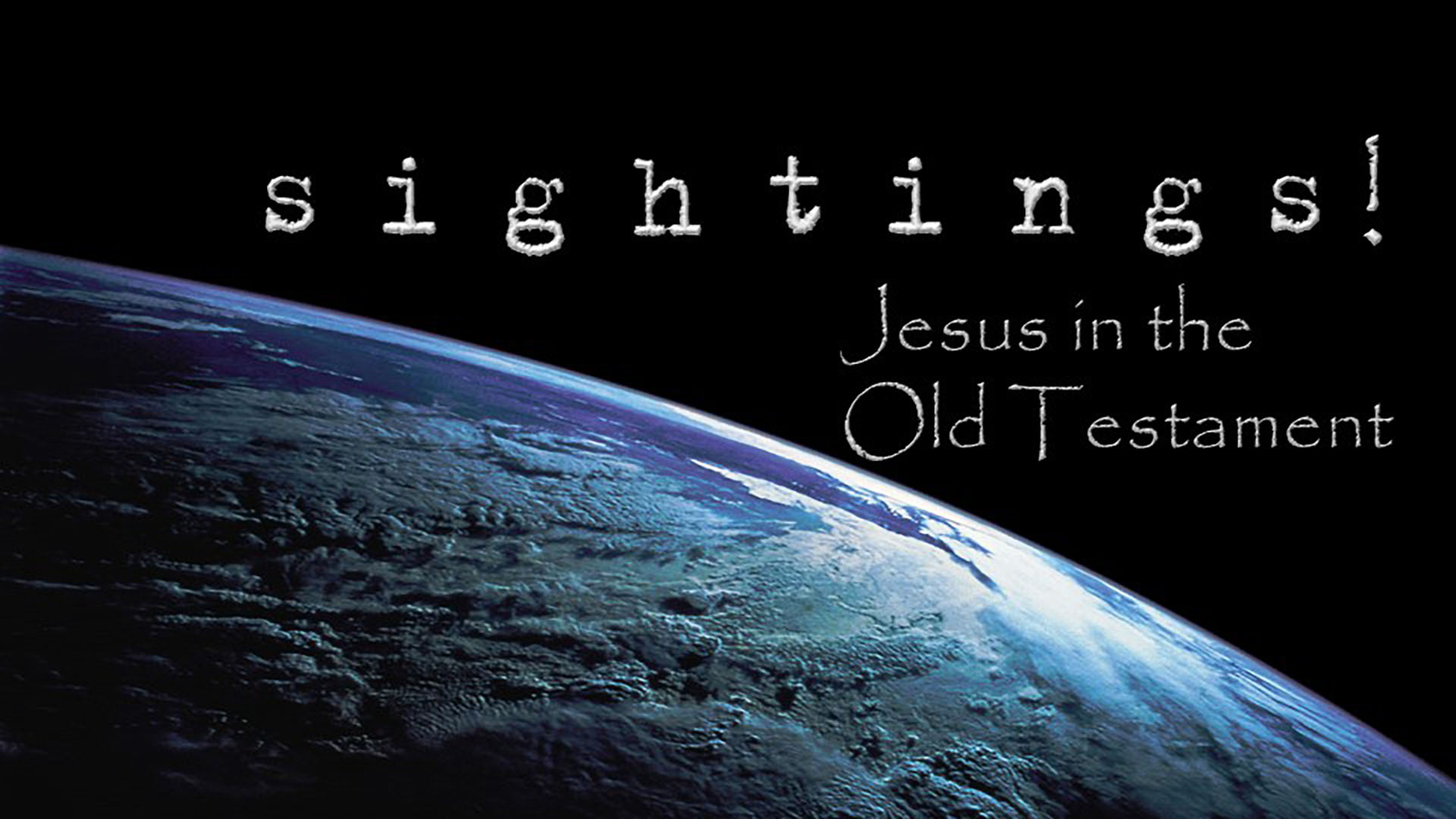 Old Testament Sightings of Jesus