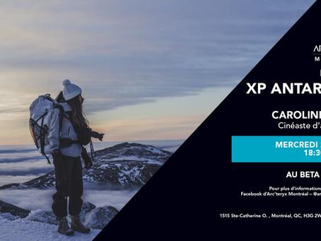 XP Antarctik : Cinéaste d'aventure | Adventure Filmmaker