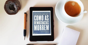 Como as democracias morrem - Resenha
