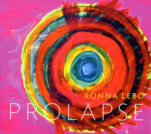 PROLAPSE by Ronna Lebo