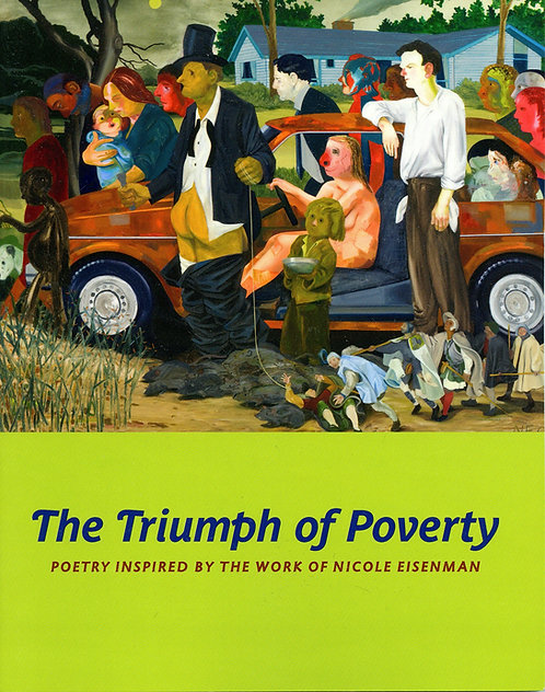 The Triumph of Poverty