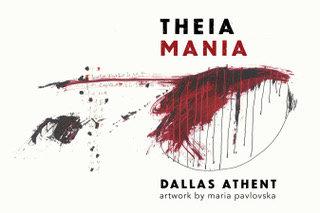 Theia Mania by Dallas Athent