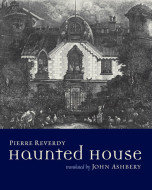 Haunted House by Pierre Reverdy