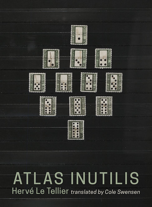 Atlas Inutilis by Herve LeTellier translated by Cole Swensen