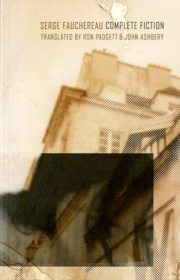 Complete Fiction by Serge Fauchereau