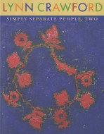 Simply Separate People, Two by Lynn Crawford