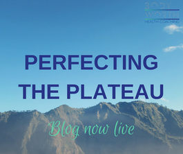 Perfecting the Plateau.