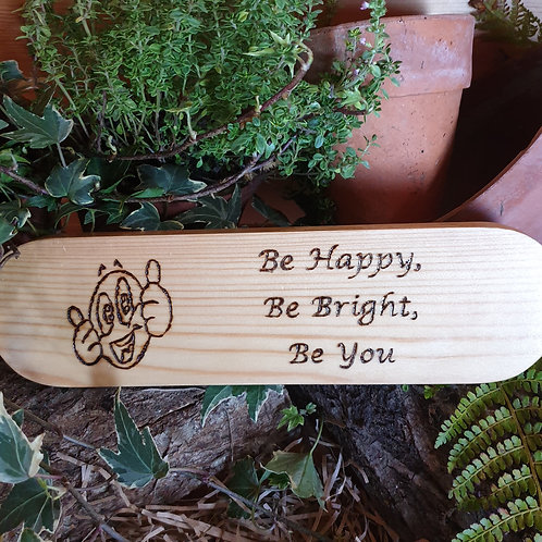 Wooden Plaque / Be You