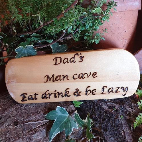 Wooden Plaque / Dad's Mancave