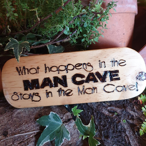 Wooden Plaque / What Happens in the Mancave