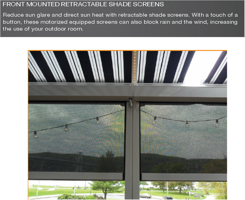 FRONT MOUNTED RETRACTABLE SHADE SCREENS