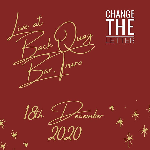 Change the Letter live at Back Quay Bar