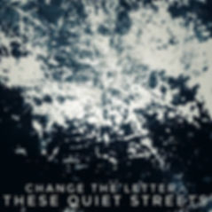 These Quiet Streets album artwork.jpg