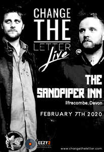 Change the Letter live at Sandpiper, Ilfracombe, 7th February 2020