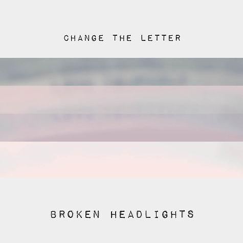Single Artwork: Broken Headlights by Cha
