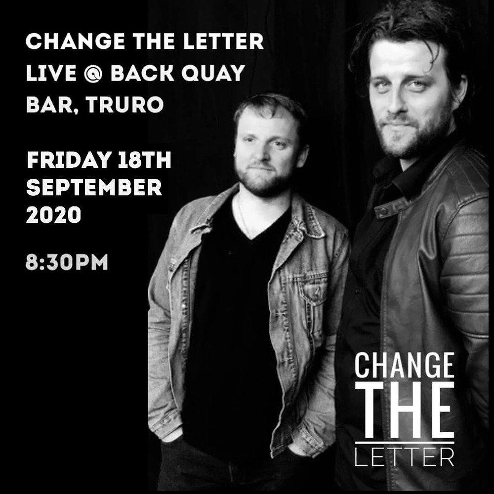 Change the Letter performing live at Back Quay Bar, Truro, Cornwall. 18th September 2020.
