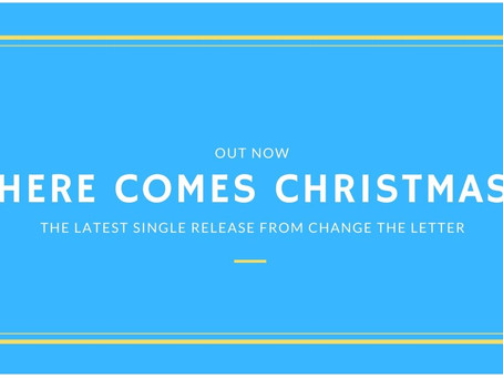 Here Comes Christmas: Stream The First Christmas Song from Change the Letter