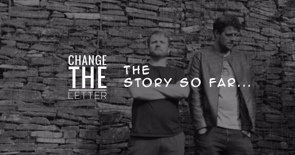 Blog post header 'Change the Letter the Story So Far...' changetheletter.com