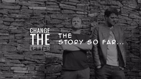 Change the Letter...The Story So Far. Listen to Playlist on Spotify