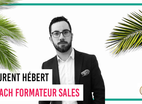 Portrait de Dreamer : Laurent Hébert, Coach Formateur Sales