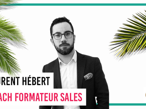 Portrait de Dreamer : Laurent Hébert, Coach Formateur Sales
