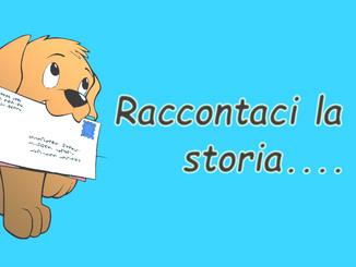 Raccontaci la tua storia!