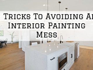 7 Tricks To Avoiding An Interior Painting Mess in Scappoose, OR