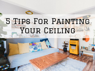5 Tips For Painting Your Ceiling in Scappoose, OR