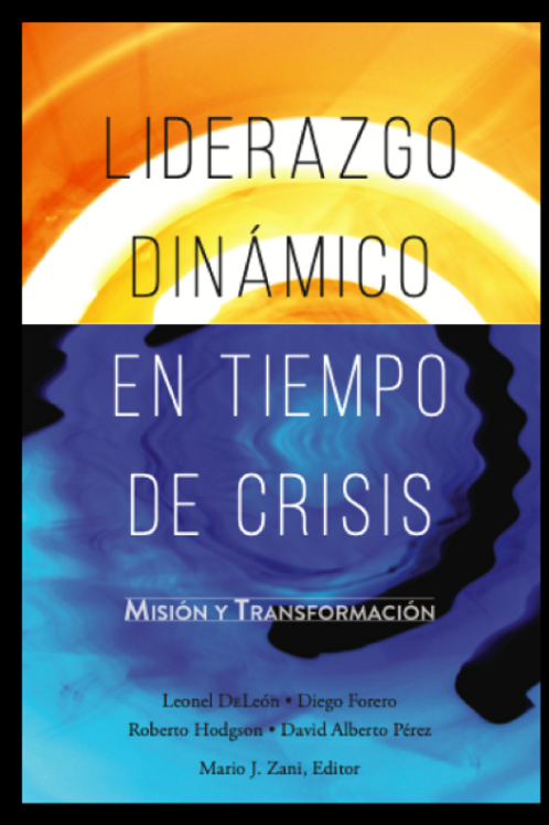 LIDERAZGO DINAMICO EN TIEMPO DE CRISIS