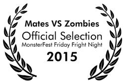 Mates vs Zombies Monster Fest Friday