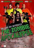 Me+and+My+Mates+vs+The+Zombie+Apocalypse