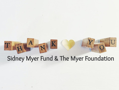 Thank you, Sidney Myer Fund & The Myer Foundation for COVID19 support.
