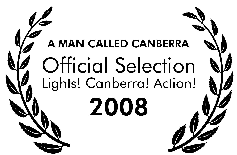 A Man Called Canberra Lights! Canber