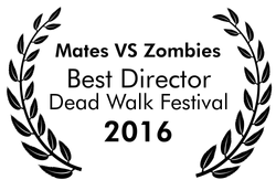 Mates vs Zombies Best Director