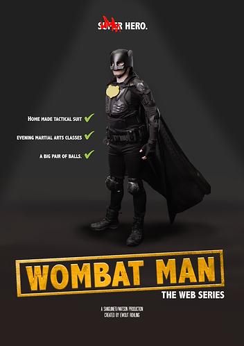 Wombat Man A3 Teaser Poster