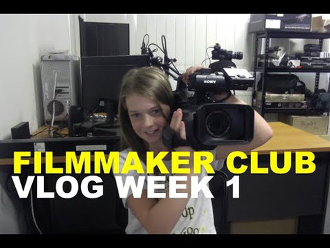 Filmmaker Club Week 1 - Ava's First Ever Vlog