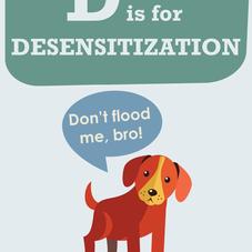 D IS FOR DESENSITIZE