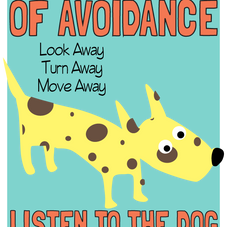 RESPECT THE SIGNS OF AVOIDANCE
