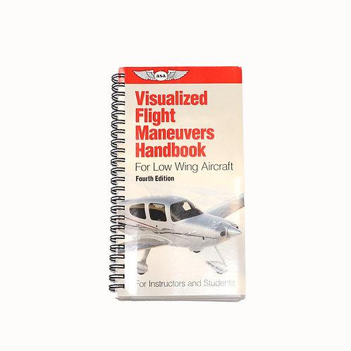 ASA VISUALIZED FLIGHT MANEUVERS HANDBOOK LOW WING AIRCRAFT