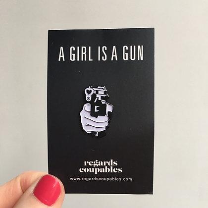 Pin's A girl is a gun