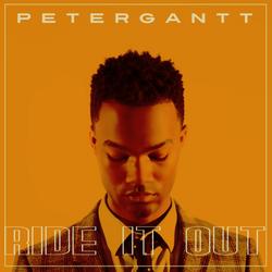 """Peter Gantt """"Ride it Out"""" Single"""