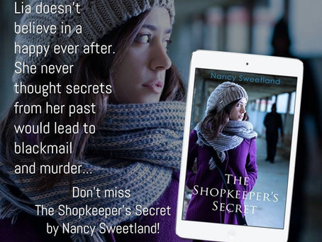 Don't miss this exciting new release!  The Shopkeeper's Secret by Nancy Sweetland.