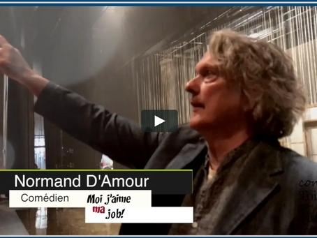 """La semaine prochaine à """"Moi j'aime ma job"""" Majoly reçoit Normand D'Amour"""